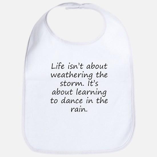 Learning To Dance In The Rain Bib