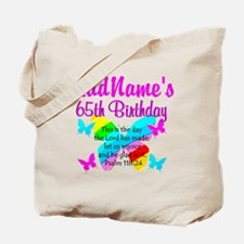 REJOICING 65TH Tote Bag