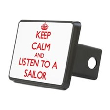 Keep Calm and Listen to a Sailor Hitch Cover