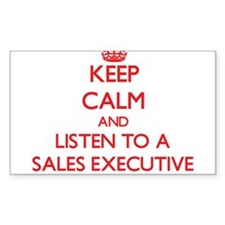 Keep Calm and Listen to a Sales Executive Decal