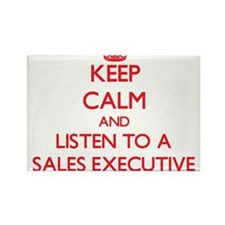 Keep Calm and Listen to a Sales Executive Magnets