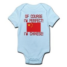 Of Course I'm Perfect I'm Chinese Infant Bodysuit