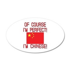 Of Course I'm Perfect I'm Ch 20x12 Oval Wall Decal