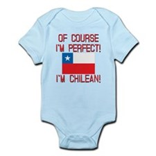 Of Course Im Perfect Im Chilean Infant Bodysuit