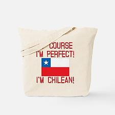 Of Course Im Perfect Im Chilean Tote Bag