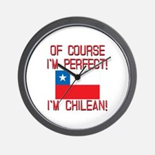 Of Course Im Perfect Im Chilean Wall Clock