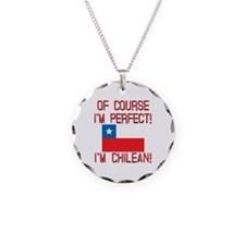 Of Course Im Perfect Im Chil Necklace