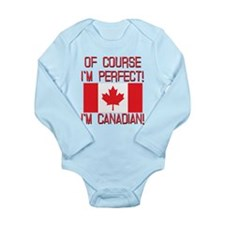 Of Course Im Perfect I Long Sleeve Infant Bodysuit