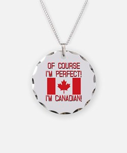 Of Course Im Perfect Im Cana Necklace