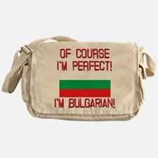 Of Course Im Perfect, Im Bulgarian Messenger Bag