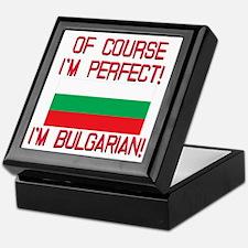 Of Course Im Perfect, Im Bulgarian Keepsake Box