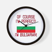 Of Course Im Perfect, Im Bulgarian Wall Clock