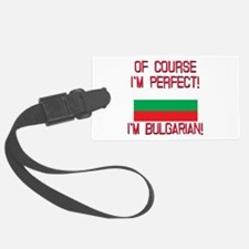 Of Course Im Perfect, Im Bulgari Luggage Tag