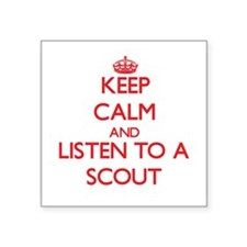 Keep Calm and Listen to a Scout Sticker