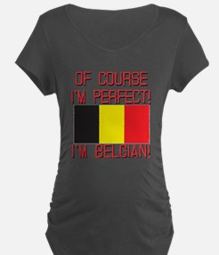 Of Course I'm Perfect, I'm T-Shirt