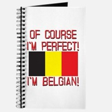 Of Course I'm Perfect, I'm Belgian Journal