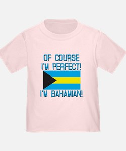 Of Course Im Perfect Im Bahamian T