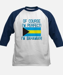 Of Course Im Perfect Im Baha Tee