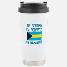 Of Course Im Perfect I Travel Mug