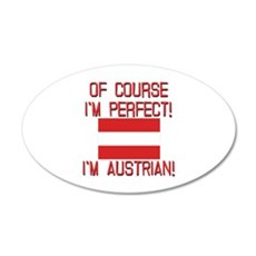 Of Course I'm Perfect, I'm A 20x12 Oval Wall Decal