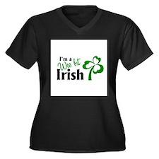 Im a Wee Bit Irish Plus Size T-Shirt