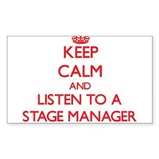 Keep Calm and Listen to a Stage Manager Decal