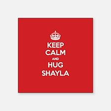 Hug Shayla Sticker