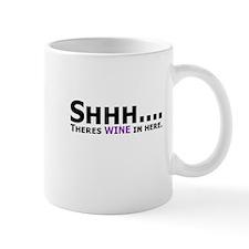 Shhh Wine in here Mugs