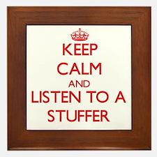 Keep Calm and Listen to a Stuffer Framed Tile