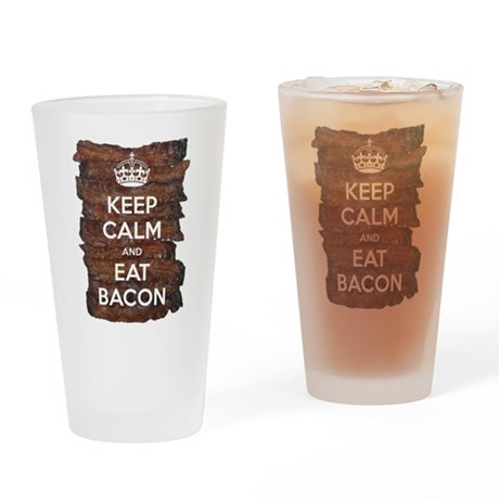 Keep Calm Eat Bacon Drinking Glass