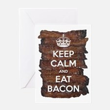 Keep Calm Eat Bacon Greeting Card