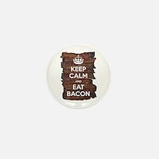 Keep Calm Eat Bacon Mini Button (10 pack)