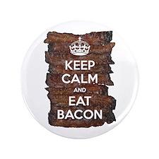 """Keep Calm Eat Bacon 3.5"""" Button"""