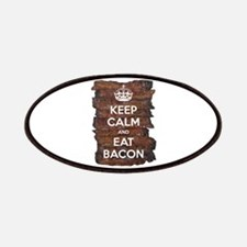 Keep Calm Eat Bacon Patches