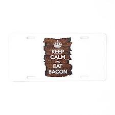 Keep Calm Eat Bacon Aluminum License Plate
