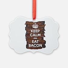 Keep Calm Eat Bacon Ornament