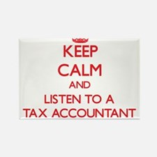 Keep Calm and Listen to a Tax Accountant Magnets