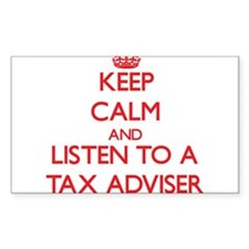 Keep Calm and Listen to a Tax Adviser Decal
