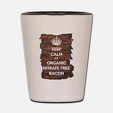 Keep Calm Organic Bacon Shot Glass
