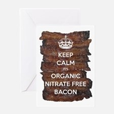 Keep Calm Organic Bacon Greeting Card