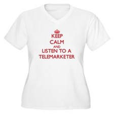 Keep Calm and Listen to a Telemarketer Plus Size T