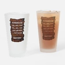 Exercise Bacon Drinking Glass