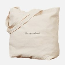 foxy grandma Tote Bag