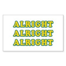 Alright Alright Alright Bumper Stickers