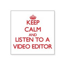 Keep Calm and Listen to a Video Editor Sticker