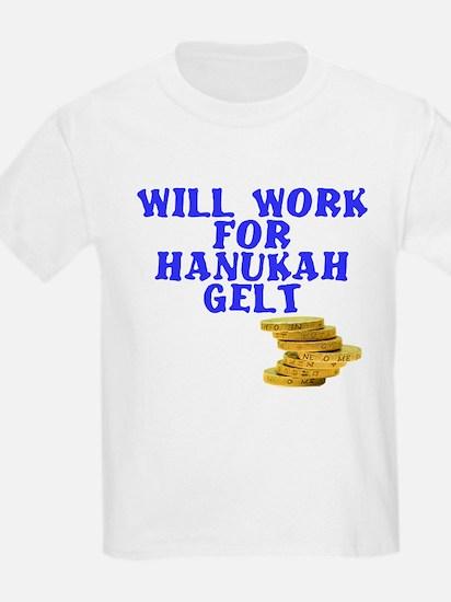 Will work for Hanukah getl T-Shirt