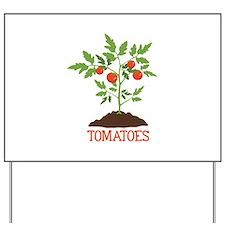 TOMATOES Yard Sign