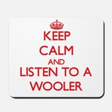 Keep Calm and Listen to a Wooler Mousepad