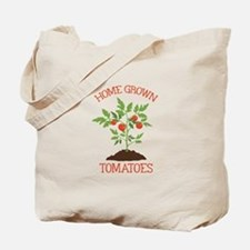HOME GROWN TOMATOES Tote Bag
