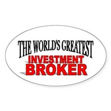 """The World's Greatest Investment Broker"" Decal"